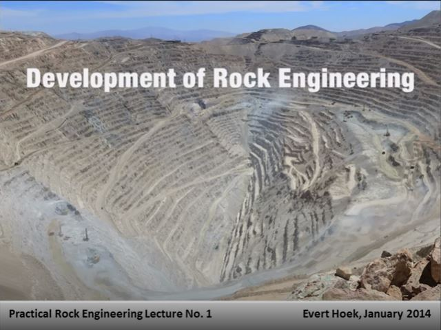 Development of Rock Engineering – Dr. Evert Hoek Lecture Series | Desarrollo de la ingeniería de rocas – Dr. Evert Hoek Lecture Series |